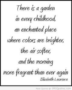 there-is-a-garden-in-every-childhood-an-enchanted-place-where-colors-are-brighter-children-quote